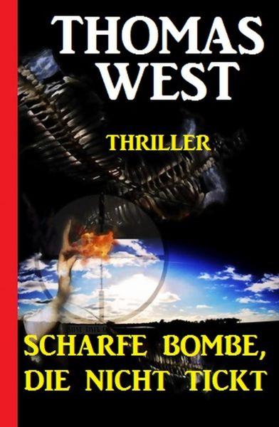Scharfe Bombe, die nicht tickt