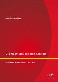Die Macht des sozialen Kapitals: Die beste Investition in sich selbst