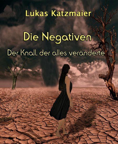 Die Negativen