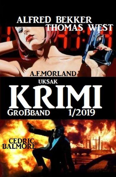 Uksak Krimi Großband 1/2019
