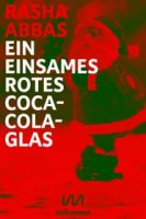 Ein einsames rotes Coca-Cola-Glas