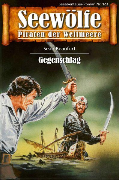 Seewölfe - Piraten der Weltmeere 702