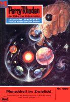 Perry Rhodan 400: Menschheit im Zwielicht (Heftroman)
