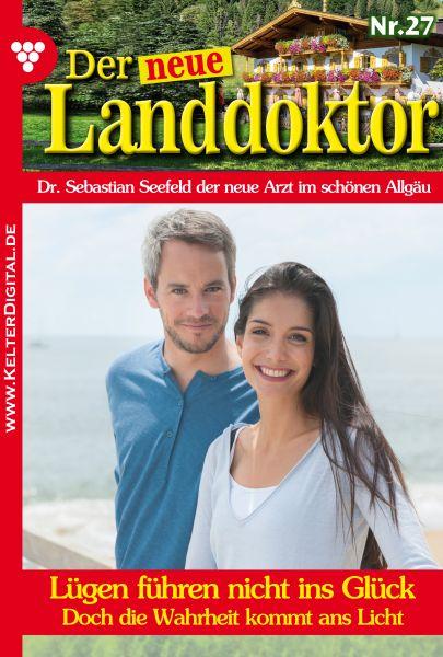 Der neue Landdoktor 27 – Arztroman