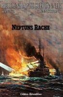 Heldenhafte Seemänner #12: Neptuns Rache