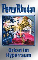 Perry Rhodan 105: Orkan im Hyperraum (Silberband)