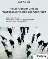 Freud, Gender und die Massenpsychologie der Gleichheit