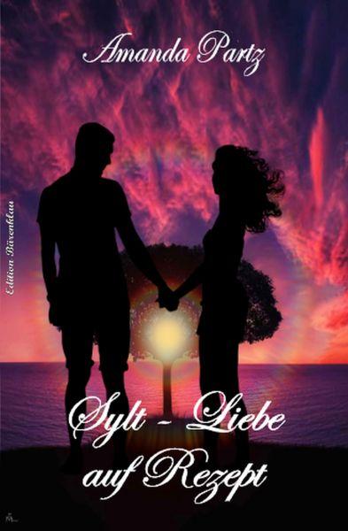 Sylt - Liebe auf Rezept