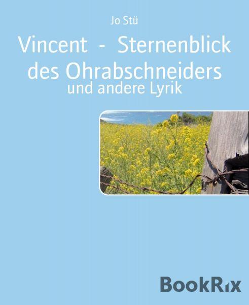 Vincent - Sternenblick des Ohrabschneiders