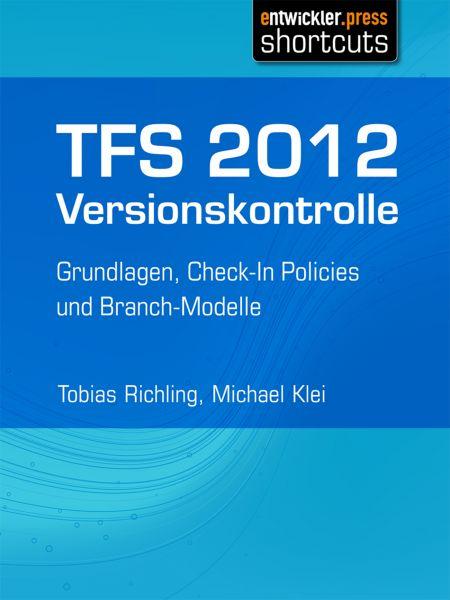 TFS 2012 Versionskontrolle