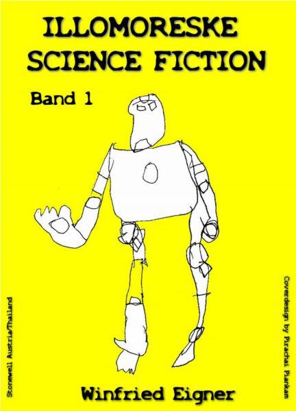 ILLOMORESKE SCIENCE FICTION Band I