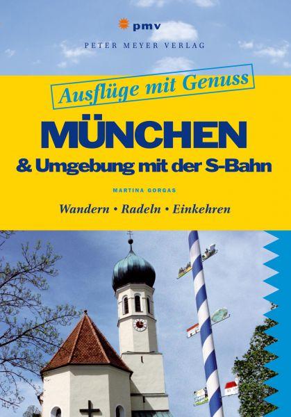 München & Umgebung mit der S-Bahn