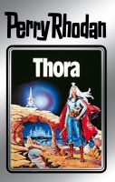 Perry Rhodan 10: Thora (Silberband)