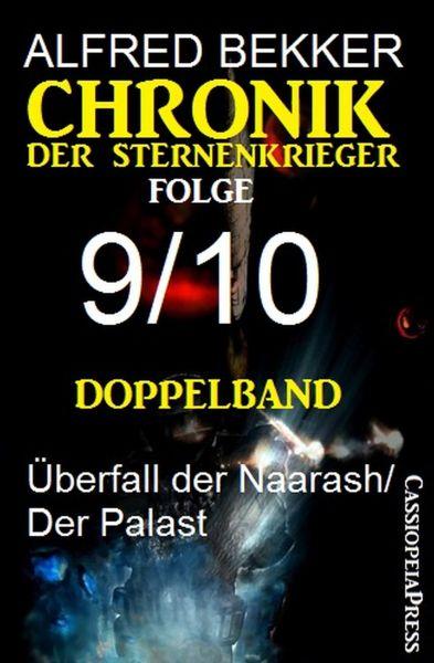 Folge 9/10 - Chronik der Sternenkrieger Doppelband