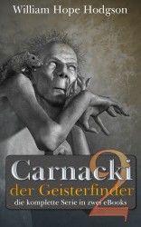 Carnacki der Geisterfinder - Band 2