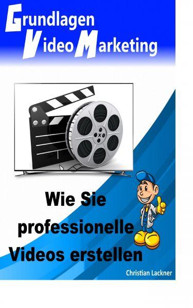 Grundlagen Videomarketing