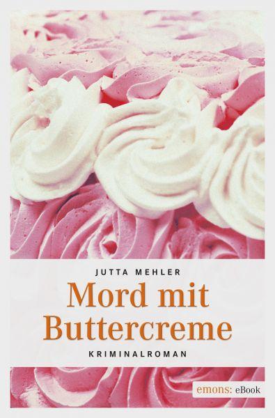 Mord mit Buttercreme