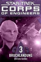 Star Trek - Corps of Engineers 03: Bruchlandung