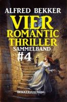 Vier Romantic Thriller, Sammelband #4