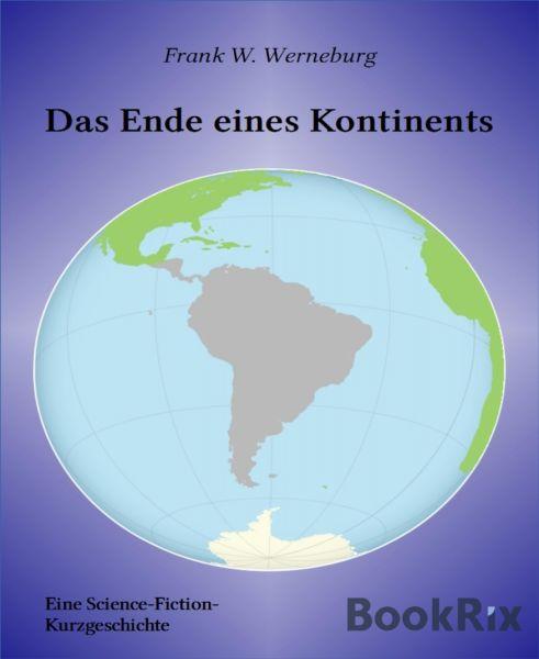 Das Ende eines Kontinents