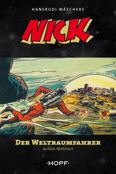 Nick 1: Der Weltraumfahrer