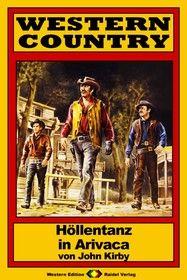 WESTERN COUNTRY 197: Höllentanz in Arivaca