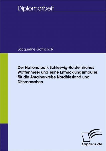 Der Nationalpark Schleswig-Holsteinisches Wattenmeer und seine Entwicklungsimpulse für die Anrainerk