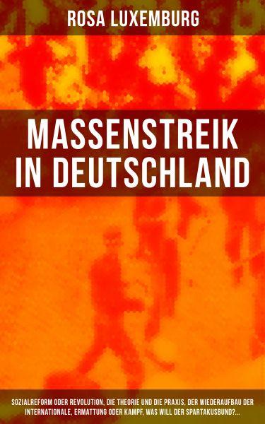 Massenstreik in Deutschland: Sozialreform oder Revolution, Die Theorie und die Praxis, Der Wiederauf
