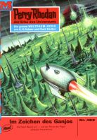 Perry Rhodan 483: Im Zeichen des Ganjos (Heftroman)