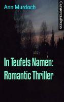 In Teufels Namen: Romantic Thriller