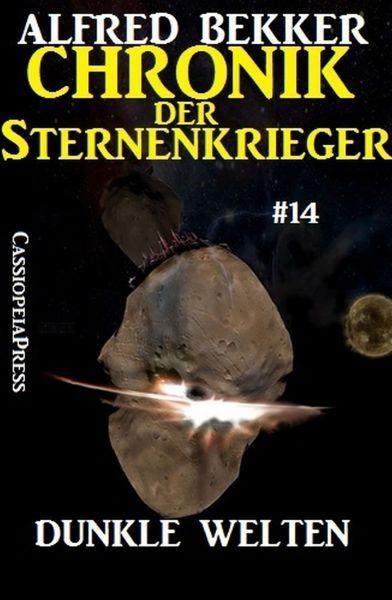 Dunkle Welten - Chronik der Sternenkrieger #14