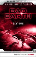 Bad Earth 23 - Science-Fiction-Serie