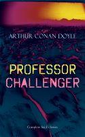 PROFESSOR CHALLENGER – Complete Sci-Fi Series