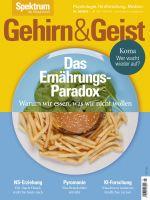 Gehirn&Geist 5/2018 Das Ernährungs-Paradox