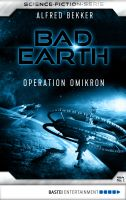 Bad Earth 21 - Science-Fiction-Serie