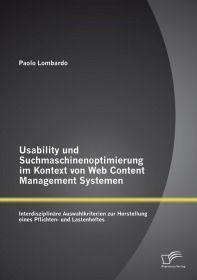 Usability und Suchmaschinenoptimierung im Kontext von Web Content Management Systemen: Interdiszipli