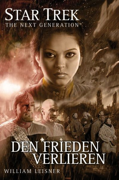 Star Trek - The Next Generation 06: Den Frieden verlieren