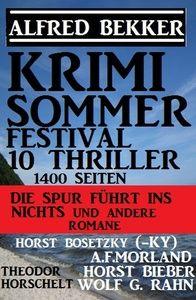 Krimi Sommer Festival 10 Thriller, 1400 Seiten: Die Spur führt ins Nichts und andere Romane