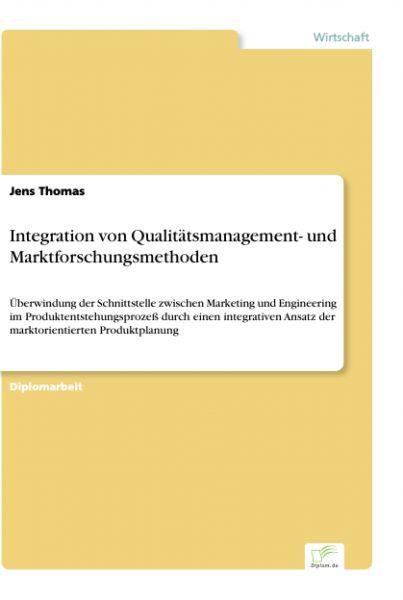Integration von Qualitätsmanagement- und Marktforschungsmethoden