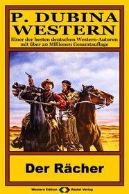 P. Dubina Western 80: Der Rächer (2/2)