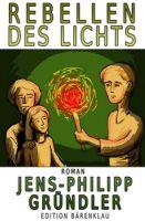 Rebellen des Lichts