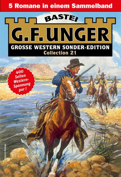 G. F. Unger Sonder-Edition Collection 21 - Western-Sammelband