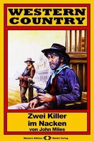 WESTERN COUNTRY 62: Zwei Killer im Nacken
