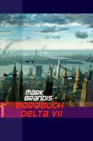 Mark Brandis - Bordbuch Delta VII