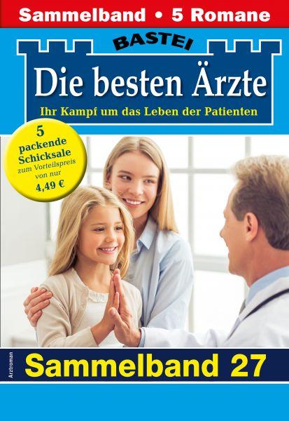 Die besten Ärzte 27 - Sammelband