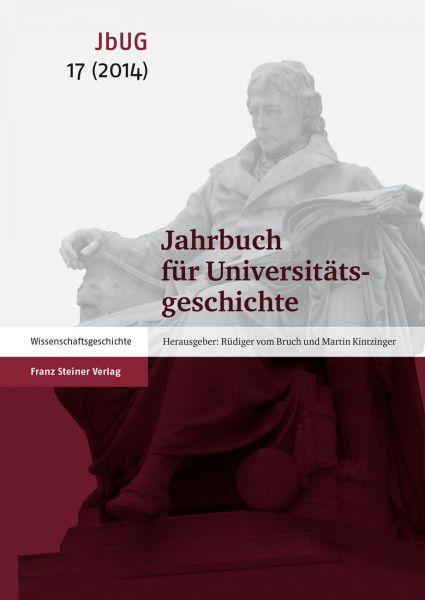 Jahrbuch für Universitätsgeschichte 17 (2014)
