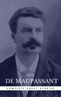 Guy de Maupassant: The Complete Short Stories (Book Center)