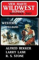 Vier harte Wildwest-Romane November 2017 - Western Sammelband