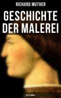 Geschichte der Malerei (Gesamtausgabe in 5 Bänden)