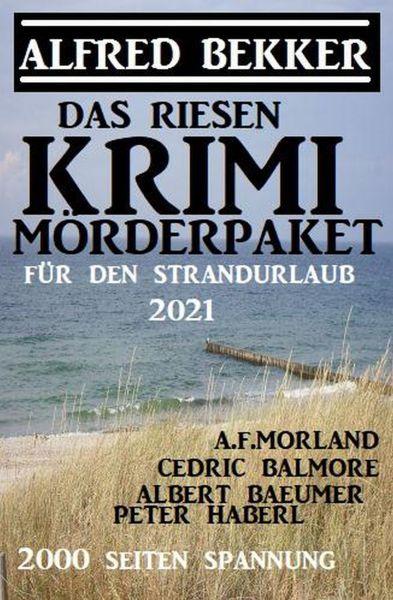 Das Riesen Krimi Mörderpaket für den Strandurlaub 2021